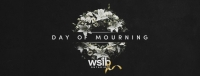 National Day of Mourning – April 28th